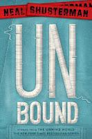 UnBound, Unwind #5 de Neal Shusterman