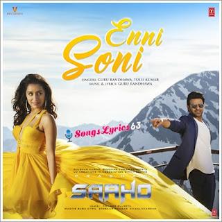 Enni Soni Song Lyrics Saaho [2019]