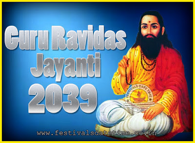 2039 Guru Ravidas Jayanti Date & Time, 2039 Ravidas Jayanti Calendar