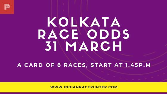 Kolkata Race Odds 31 March