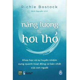 Năng Lượng Từ Hơi Thở (Khoa Học Và Sự Huyền Nhiệm Xung Quanh Hoạt Động Cơ Bản Nhất Của Con Người) ebook PDF-EPUB-AWZ3-PRC-MOBI
