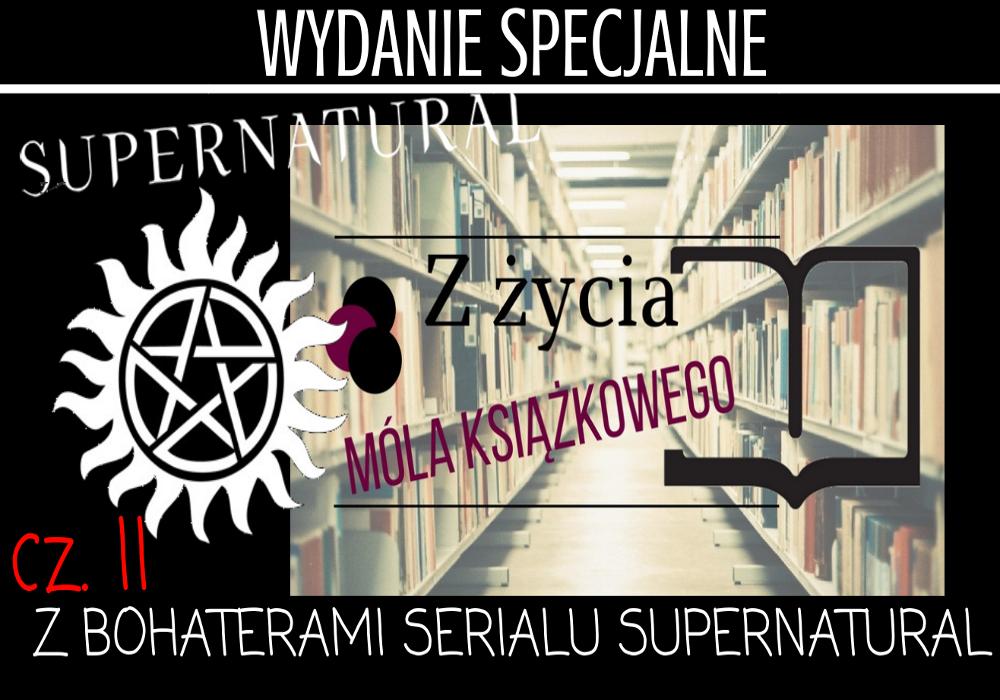 Z życia móla książkowego (WYDANIE SPECJALNE z bohaterami serialu 'Supernatural') - 15 gifów pokazujących prawdę o książkoholikach cz. II