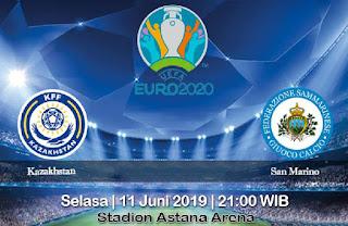 Prediksi Kazakhstan Vs San Marino 11 Juni 2019