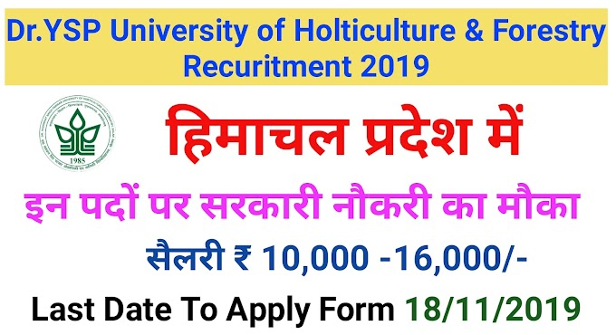 Dr YSP University Recruitment 2019: Research Fellow & Project Assistant Post.