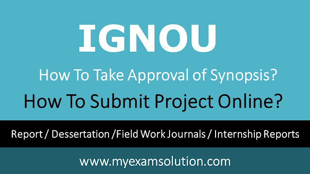ignou synopsis approval letter, ignou synopsis approval status 2020, ignou project report sample, ignou synopsis approval status 2020 mapc, ignou project submission 2021, ignou project report submission, ignou project submission procedure, ignou project submit last date 2020, ignou project report 2020-21
