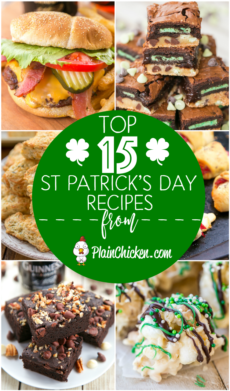 Top 15 Recipes for St. Patrick's Day - sweet and savory dishes for your St. Patrick's Day celebration! #stpatricksday #stpaddysday