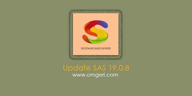 Update Aplikasi SAS 19.0.8 Tahun 2019