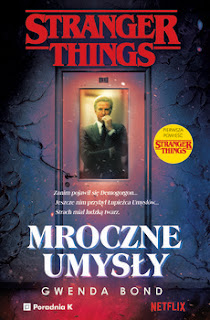 Stranger Things: Mroczne umysły - Gwenda Bond