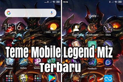 Tema Mobile Legend MTZ Xiaomi Terbaru Dan Terkeren