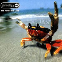 The Top 10 Albums Of The 90s: 11. The Prodigy - The Fat of the Land