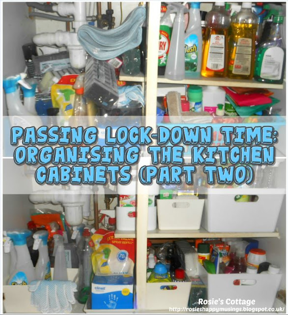 Passing COVID-19 Lock-down Time: Organising The Kitchen Cabinets (Part Two)
