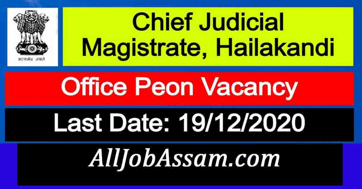 Chief Judicial Magistrate, Hailakandi Recruitment 2020