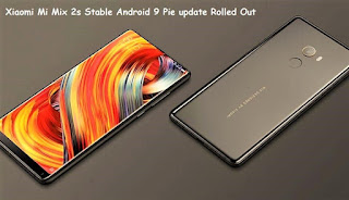 update is lastly rolled out for this flagship Mobile band Xiaomi Mi Mix 2s Stable Android nine Pie update rolled out