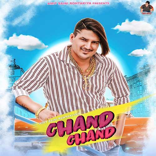 Chand Chand Lyrics - Amit Saini Rohtakiya