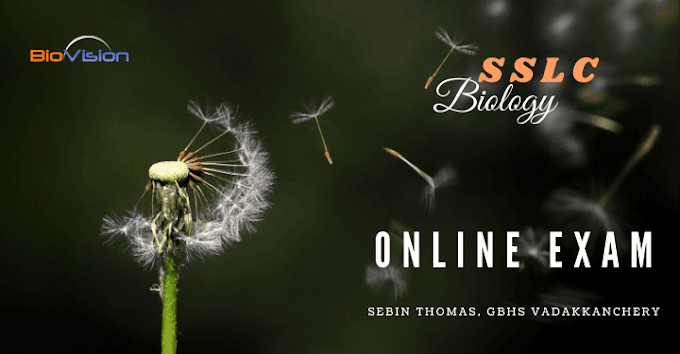 SSLC BIOLOGY ONLINE EXAM - UNIT 1 MALAYALAM AND ENGLISH MEDIUM | ജീവശാസ്ത്രം ഓണ്ലൈന് പരീക്ഷ