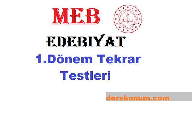 Meb Edebiyat 1.Dönem Genel Tekrar Testi ve Cevapları
