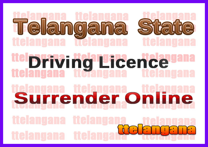 TS Surrender Of Driving License Online