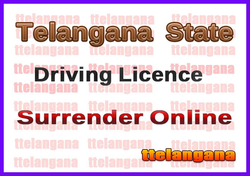 TS Surrender Of Driving License Online