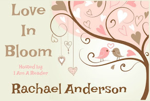 Love in Bloom featuring Rachael Anderson - 16 April
