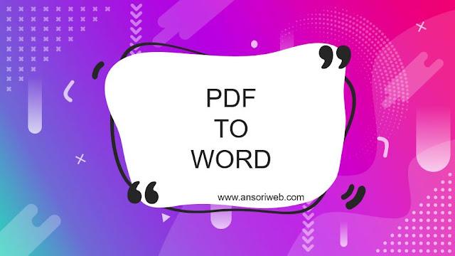 Cara Mengubah PDF ke WORD dengan Mudah