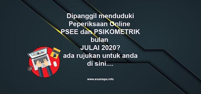 Rujukan Peperiksaan Online PSEE dan Psikometrik bulan Julai 2020