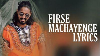 Firse Machayenge lyrics in Hindi and English – Emiway Bantai