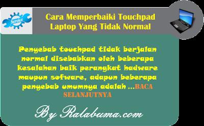 Cara Memperbaiki Touchpad Laptop Yang Tidak Berjalan Normal