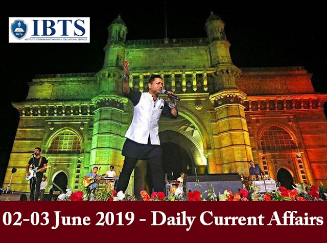 02-03 June 2019 - Daily Current Affairs