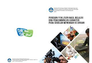 Panduan Penilaian Hasil Belajar dan Pengembangan Karakter SMK
