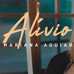 Baixar Música Gospel Alívio - Mariana Aguiar Mp3