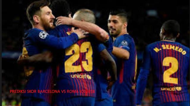 Prediksi Skor Barcelona vs Roma 1 Agustus 2018 | Prediksi Bola Jitu