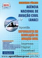 Apostila Concurso ANAC-Agência Nacional de Aviação Civil (ANAC)