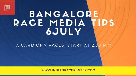 Bangalore Race Media Tips 6 July, trackeagle, track eagle, racing pulse, racingpulse