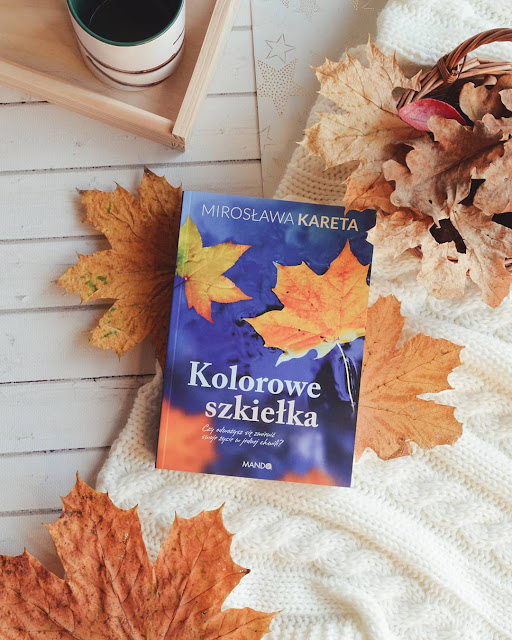 """#291 """"Kolorowe szkiełka"""" - Mirosława Kareta"""