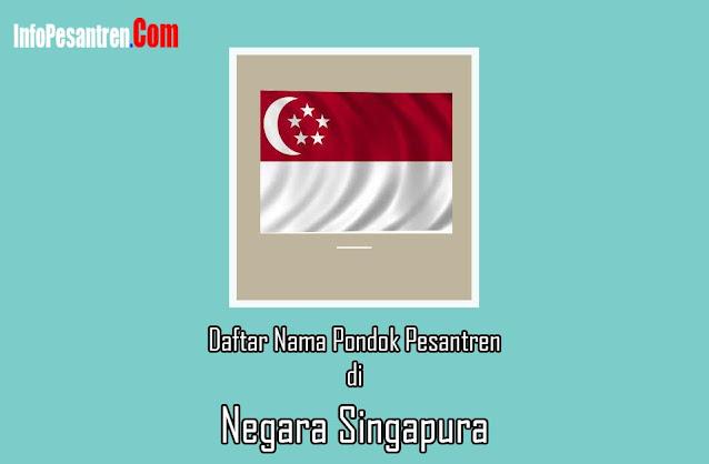 Pondok Pesantren di Singapura