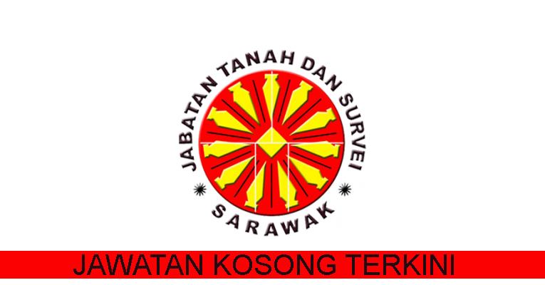 Kekosongan Terkini di Jabatan Tanah dan Survei Sarawak