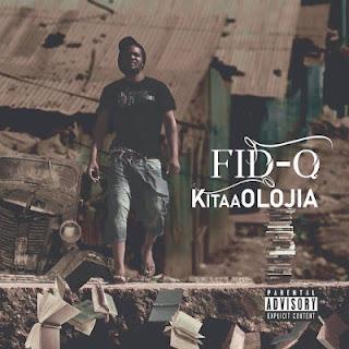 KitaaOLOJIA Album by Fid Q Download