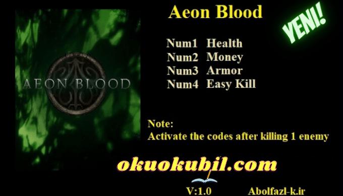 Aeon Blood: 1.0 Para + 4 Trainer Hilesi İndir 2021