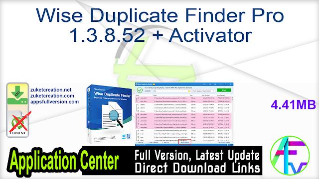 Wise Duplicate Finder Pro 1.3.8.52 + Activator