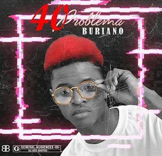 Buriano - 40 Problema - [download mp3]