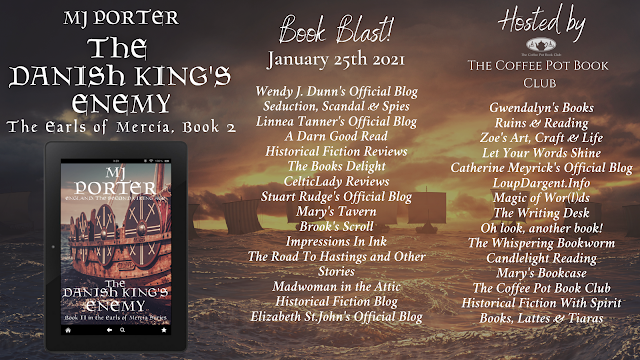 [Book Blast] 'The Danish King's Enemy' (The Earls of Mercia, Book 2) By MJ Porter #HistoricalFiction
