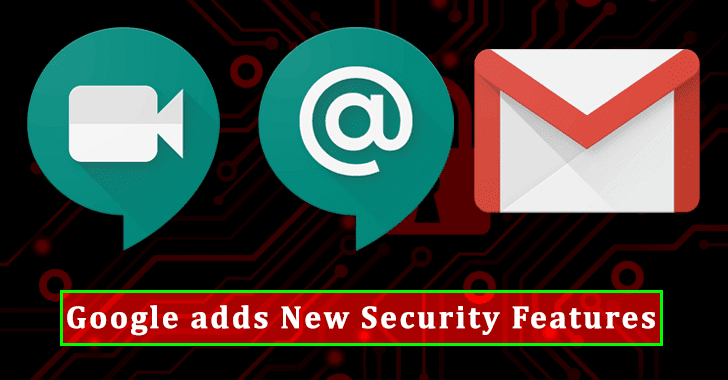 Google adds New Security Features for Gmail, Meet and Chat – Additional Security Controls for Admins