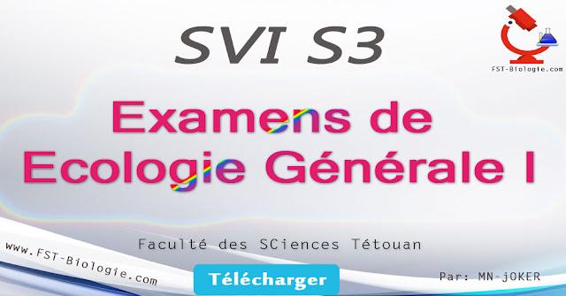 Tous les Examens de Ecologie Générale I SVI S3 PDF
