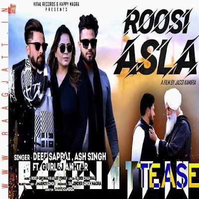 Roosi Asla by Deep Saprai, Ash Singh Ft Gurlej Akhtar lyrics