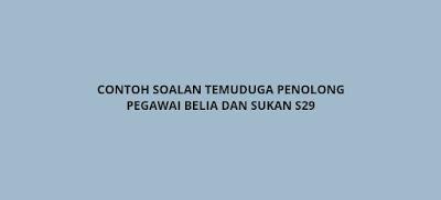 Contoh Soalan Temuduga Penolong Pegawai Belia Dan Sukan S29