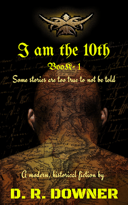 Book: I am the 10th by D.R.Downer