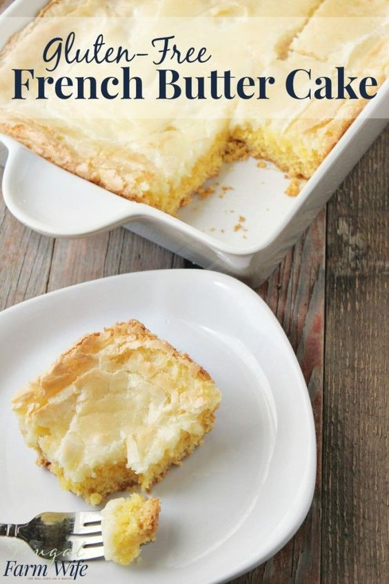 Gluten-Free French Butter Cake