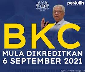 [TERIKINI] BKC akan mula dikreditkan Pada 6 September 2021, Semak Status Anda