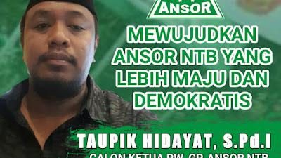 Taupik Hidayat Siap Lanjutkan Kepemimpinan H. Zamroni Aziz di PW GP Ansor NTB