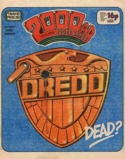 2000 AD Prog 262, Judge Dredd is dead?